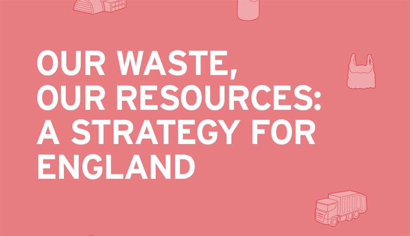 Resources and waste strategy